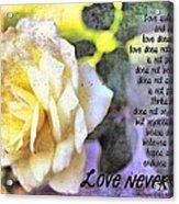 Love Never Fails Acrylic Print