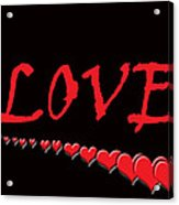Love On Black Acrylic Print