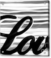 Love Sign With Black And White Stripes Acrylic Print