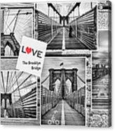 Love The Brooklyn Bridge Acrylic Print