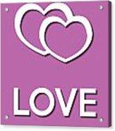 Love Violet Acrylic Print