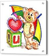 Love You Teddy Bear Acrylic Print