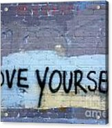 Love Yourself Acrylic Print