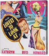 Lovely To Look At, Us Poster Art, Top Acrylic Print