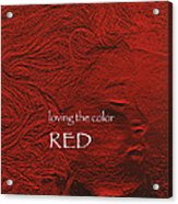 Loving The Color Red Group Avatar Acrylic Print