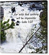 Luke 1 37  Acrylic Print