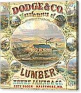 Lumber Company Ad 1880 Acrylic Print