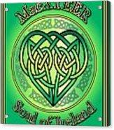 Macateer Soul Of Ireland Acrylic Print