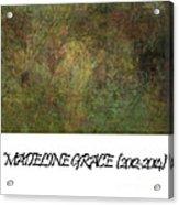 Madeline 65 Acrylic Print