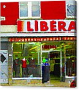 Magazin Liberal Dress Shop On Rue Notre Dame Montreal St.henri City Scenes Carole Spandau Acrylic Print