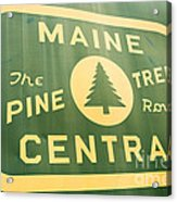 Maine Central The Pine Tree Route Acrylic Print