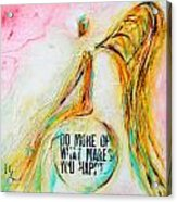 Making You Happy  Acrylic Print