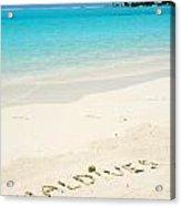 Maldives Written In A Sandy Tropical Beach Acrylic Print