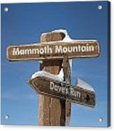 Mammoth Mountain Sign In Mono County Acrylic Print
