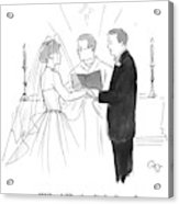 Man To Wife During Wedding Vows Acrylic Print