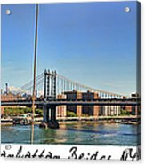 Manhattan Bridge Nyc Acrylic Print