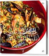 Manten La Calma Y Come Paella Acrylic Print