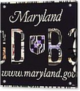Maryland License Plate Acrylic Print