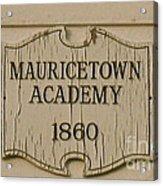 Mauricetown Academy Sign  Acrylic Print