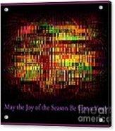 May The Joy Of The Season Be Upon You - Christmas Lights - Holiday And Christmas Card Acrylic Print