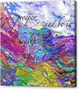 May You Prosper Acrylic Print