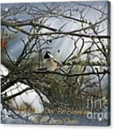 May Your Day Be Blessed Acrylic Print