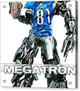 Megatron-calvin Johnson Acrylic Print by Peter Chilelli