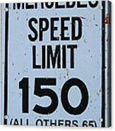 Mercedes Speed Limit 150 Acrylic Print