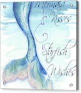 Mermaid Tail I (kisses And Wishes) Acrylic Print