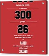 Michael Jordan quote sports inspirational Quotes Poster Acrylic Print