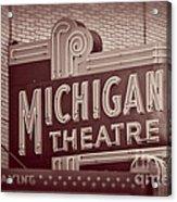Michigan Theatre Acrylic Print