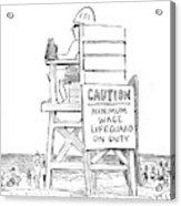 Minimum Wage Lifeguard On Duty Acrylic Print