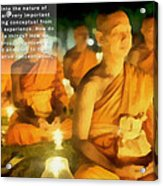 Monks In Meditation Acrylic Print