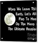Moon Reunion Acrylic Print