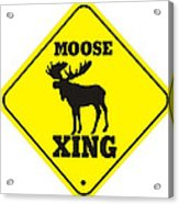 Moose Crossing Sign Acrylic Print