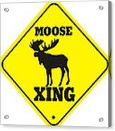Moose Crossing Sign Acrylic Print