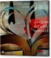 More Than Words Acrylic Print