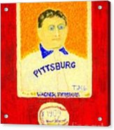 Most Expensive Baseball Card Honus Wagner T206 2 Acrylic Print