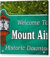 Mount Airy Sign Nc Acrylic Print