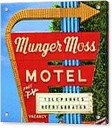 Munger Moss Motel Acrylic Print