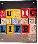 Music Is Life Acrylic Print