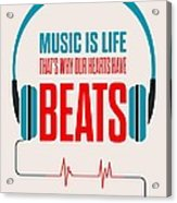 Music- Life Quotes Poster Acrylic Print