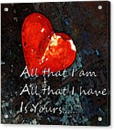 My All - Love Romantic Art Valentine's Day Acrylic Print by Sharon Cummings
