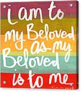 My Beloved Acrylic Print
