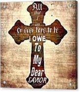My Dear Savior Acrylic Print by Michelle Greene Wheeler