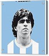 My Maradona Soccer Legend Poster Acrylic Print