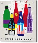 My Super Soda Pops No-27 Acrylic Print