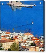 Nafplio And Bourtzi Fortress Acrylic Print
