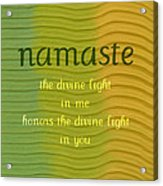 Namaste Acrylic Print by Michelle Calkins