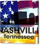 Nashville Tn Patriotic Large Cityscape Acrylic Print
